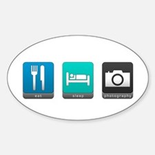 Eat, Sleep, Photography Oval Decal