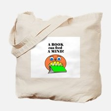 A BOOK CAN FEED A MIND Tote Bag