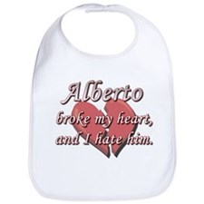 Alberto broke my heart and I hate him Bib