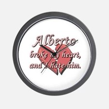 Alberto broke my heart and I hate him Wall Clock