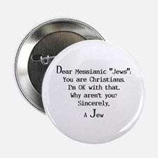 "Dear Messianic ""Jews"": Button"