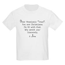 """Dear Messianic """"Jews"""": Kids T-Shirt"""