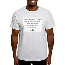 """Dear Messianic """"Jews"""": Ash Grey T-Shirt"""