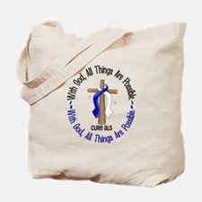 With God Cross ALS Tote Bag