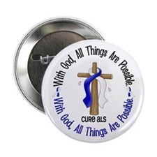 """With God Cross ALS 2.25"""" Button (10 pack)"""