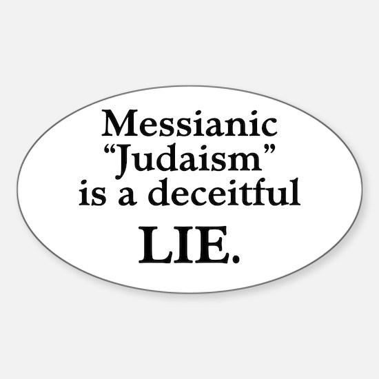 "Messianic ""Judaism"": Deceitful Lie Oval Decal"