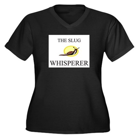 The Slug Whisperer Women's Plus Size V-Neck Dark T