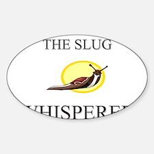 The Slug Whisperer Oval Decal