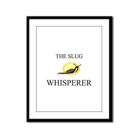 The Slug Whisperer Framed Panel Print
