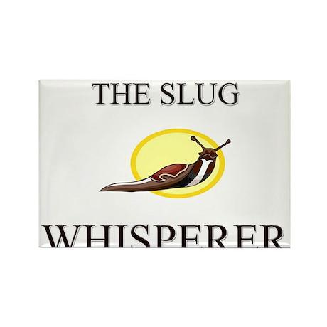 The Slug Whisperer Rectangle Magnet (10 pack)