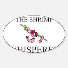 The Shrimp Whisperer Oval Decal