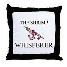 The Shrimp Whisperer Throw Pillow