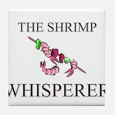 The Shrimp Whisperer Tile Coaster