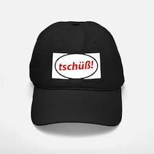 tschuss! German Baseball Hat