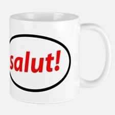 salut! French Coffee Mug