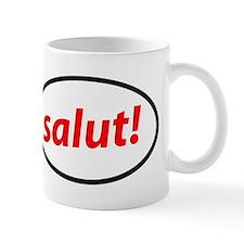 salut! French Coffee Mug
