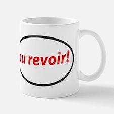 au revoir! French Coffee Mug