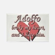 Adolfo broke my heart and I hate him Rectangle Mag