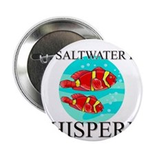 "The Saltwater Fish Whisperer 2.25"" Button"