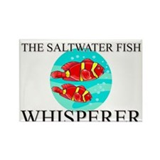 The Saltwater Fish Whisperer Rectangle Magnet (10