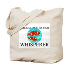 The Saltwater Fish Whisperer Tote Bag
