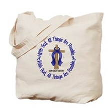 With God Cross COLON CANCER Tote Bag