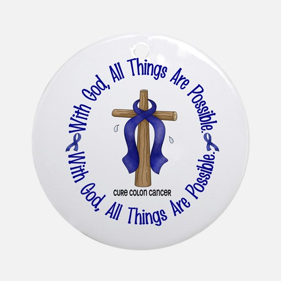 With God Cross COLON CANCER Ornament (Round)