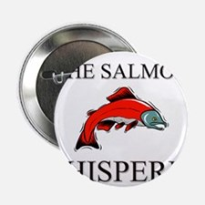 "The Salmon Whisperer 2.25"" Button"
