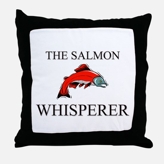 The Salmon Whisperer Throw Pillow