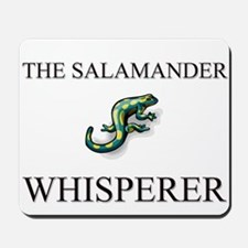 The Salamander Whisperer Mousepad