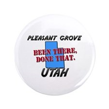 """pleasant grove utah - been there, done that 3.5"""" B"""