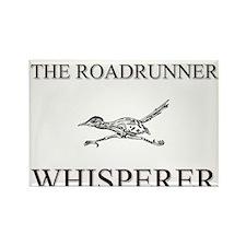 The Roadrunner Whisperer Rectangle Magnet