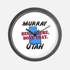 murray utah - been there, done that Wall Clock