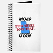 moab utah - been there, done that Journal