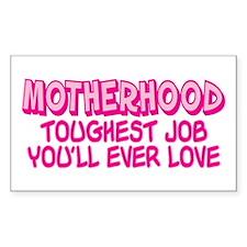 MOTHERHOOD TOUGHEST JOB Rectangle Sticker 10 pk)