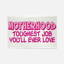 MOTHERHOOD TOUGHEST JOB Rectangle Magnet (100 pack