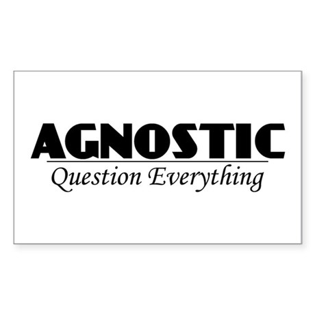 Agnostic Question Everything Rectangle Sticker