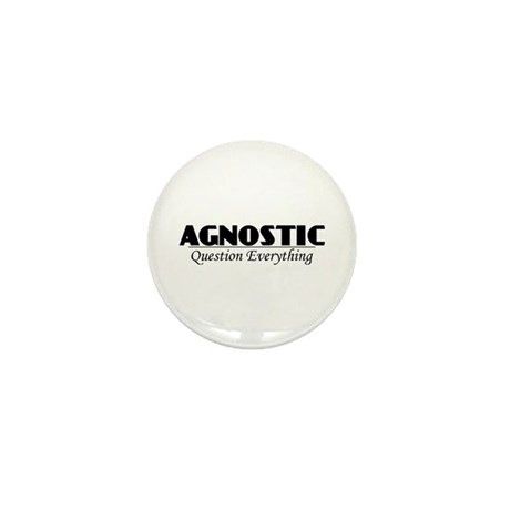 Agnostic Question Everything Mini Button (10 pack)