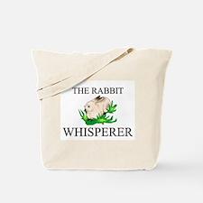 The Rabbit Whisperer Tote Bag