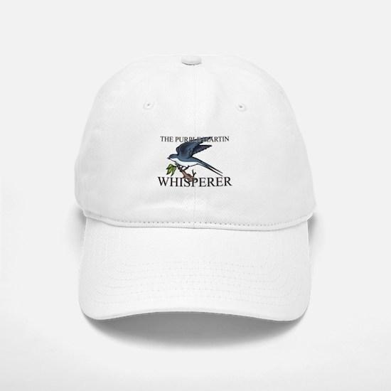 The Purple Martin Whisperer Baseball Baseball Cap