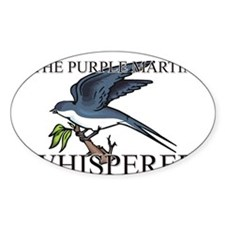 The Purple Martin Whisperer Oval Decal