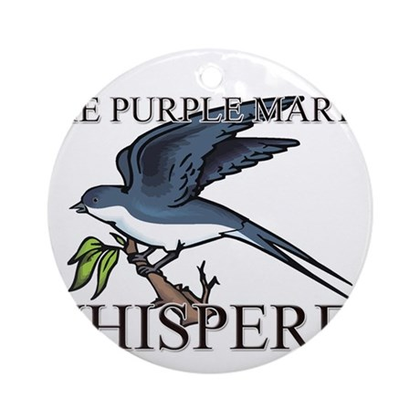 The Purple Martin Whisperer Ornament (Round)