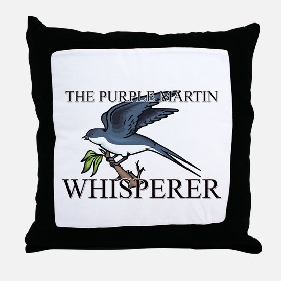 The Purple Martin Whisperer Throw Pillow