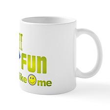 Retirement Fun. Mug