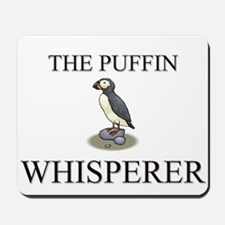 The Puffin Whisperer Mousepad