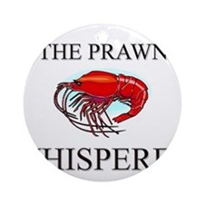 The Prawn Whisperer Ornament (Round)