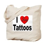 I Love Tattoos Tote Bag
