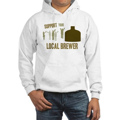 Support Your Local Brewer Hooded Sweatshirt