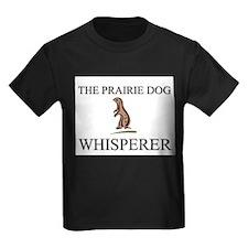 The Prairie Dog Whisperer T