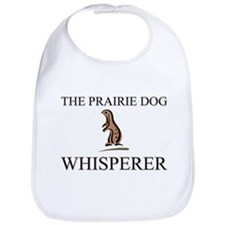 The Prairie Dog Whisperer Bib